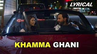 Khamma Ghani (Lyrical Audio Song) | Happy Ending |  Saif Ali Khan & Ileana D