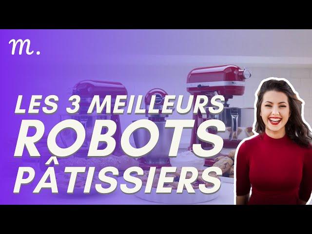 🥇TOP 3 ROBOTS PÂTISSIERS (2020)