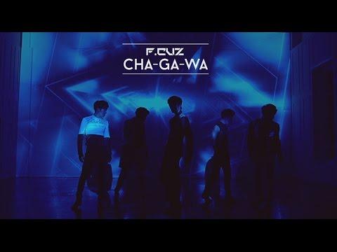 F.CUZ(포커즈)[CHA-GA-WA]MV