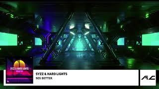 Play 90s Better (feat. Hard Lights)