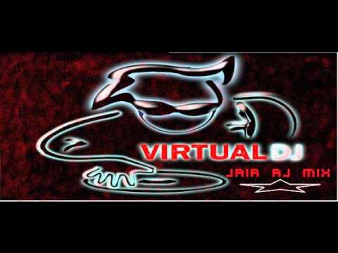 dj jair aj mix (nuevo electromix)