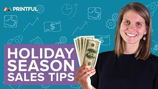 Black Friday and Cyber Monday - Printful Holiday Season Sales Tips