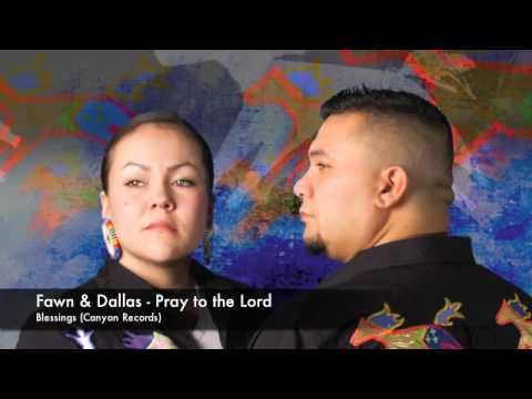 Fawn & Dallas - Pray to the Lord