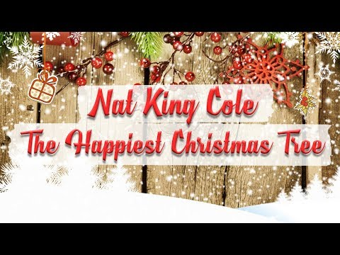 Nat King Cole - The Happiest Christmas Tree (1959) // Christmas Essentials
