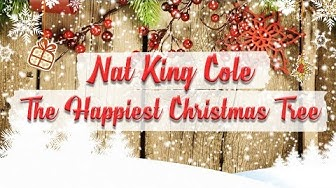 Nat King Cole - The Happiest Christmas Tree // BEST CHRISTMAS SONGS