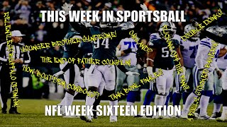 This Week in Sportsball: NFL Week Sixteen Edition (2019)