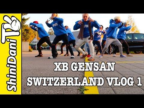 XB GENSAN IN SWITZERLAND 2016 - VLOG 1 The Arrival