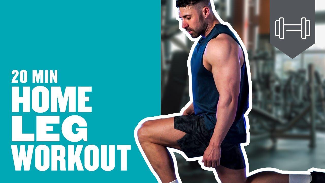 20 Min Complete Home Leg Workout
