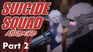 Suicide Squad: Assault on Arkham Abridged - Part 2