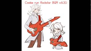 Cookie run Rockstar BGM v 6 30