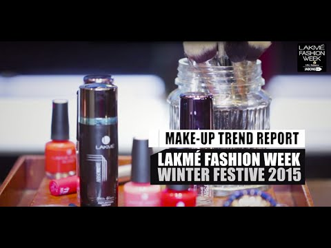 Lakmé presents Makeup Trends from Lakme Fashion Week Winter Festive 2015.