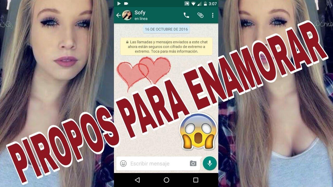 Piropos Para Enamorar A Una Chica Por Whatsapp Youtube
