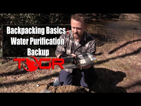 Backpacking Basics : Water Purification Backup