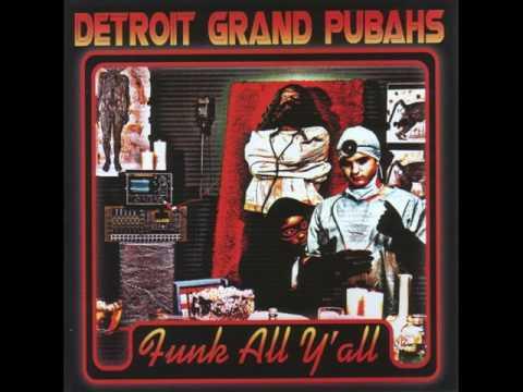 Detroit Grand Pubahs - Dr. Bootygrabber