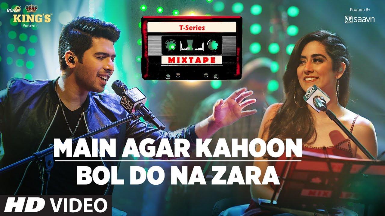 Main Agar Kahoon/Bol Do Na Zara | T-Series Mixtape | Armaan Malik & Jonita Gandhi  | Bhushan Kum