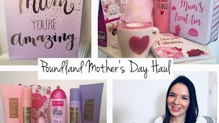 Poundland Haul | Mother's Day Special! 2018 🌸❤️🌸