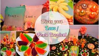 Dicas para Luau/ Festa Tropical  | BIS DE CEREJA 🐼