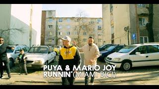 Descarca Puya & Mario Joy - Runnin' (Miami Bici)