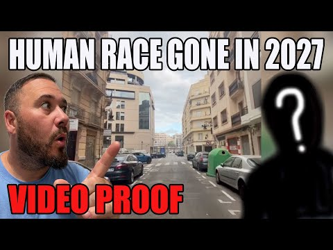 MAN IS LIVING IN 2027 & HUMAN RACE IS GONE! (VIDEO PROOF)