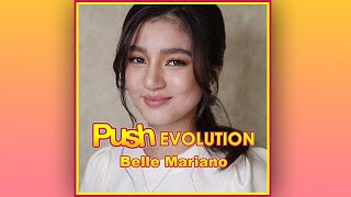 Belle Mariano | Push Evolution
