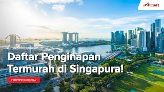 Gambar cover Penginapan Termurah di Singapura!