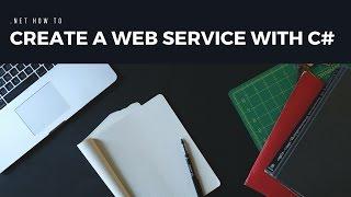 إنشاء خدمة ويب مع C#