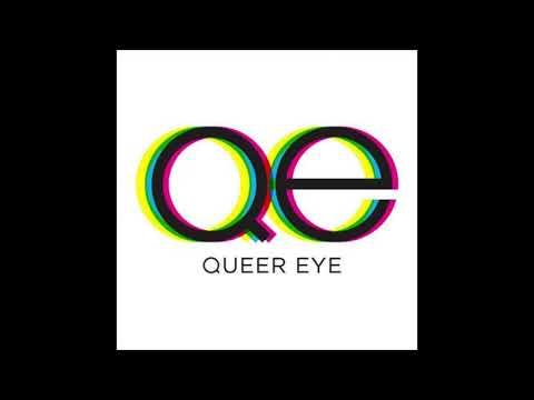 Queer Eye -Theme Song [FULL VERSION]