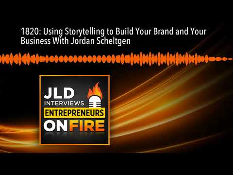 1820: Using Storytelling to Build Your Brand and Your Business With Jordan Scheltgen