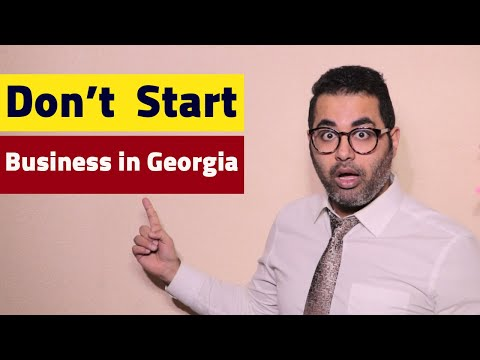 Don't Start A Business In Georgia Until You Watch This! Tips For Americans & Europeans