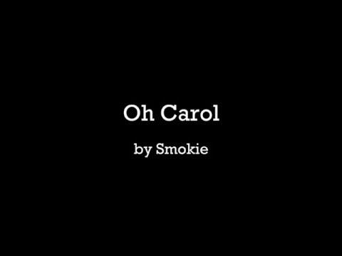 Oh Carol - Smokie (with lyrics)