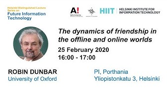 Robin Dunbar: The dynamics of friendship in the offline and online worlds
