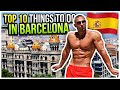 Top 10 Best Things To Do In BARCELONA