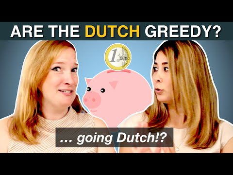 Are the Dutch GREEDY? ...Stingy? - Dutch language students about the Dutch stereotype