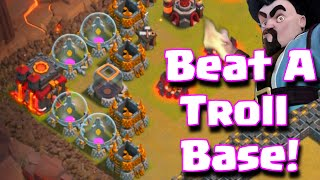 Clash Of Clans How To Beat A Troll Base 3 Star Attacks On A Troll Base