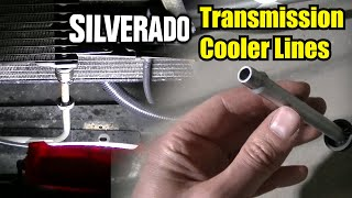 Silverado 2500HD 6.0 Vortec Transmission Oil Cooler Lines Replacement