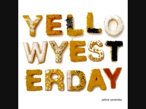Yellow yesterday-  girl