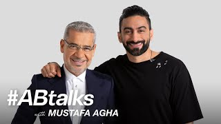 #ABtalks with Mustafa Agha - مع مصطفى الاغا | Chapter 48