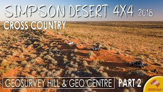 Simpson Desert 4WD Crossing | Geosurvey Hill | 2018 - ALLOFFROAD #142 Part 2
