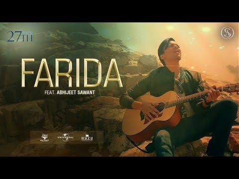 Farida | Abhijeet Sawant | Official Music Video 2018
