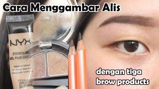 Cara Membuat /Menggambar Alis (Pensil, Powder, Gel Eyebrow)