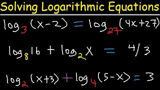 Solving Logarithmic Equations With Different Bases  Algebra 2 & Precalculus