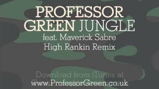 Professor Green - Jungle (High Rankin Remix) [Official Audio]