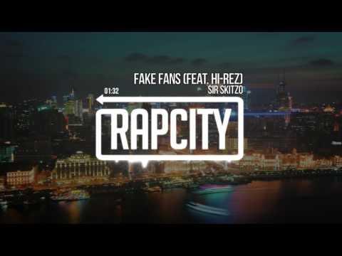 Sir Skitzo - Fake Fans (feat. Hi-Rez)