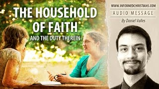 Household of Faith and the Duty Therein (AUDIO)