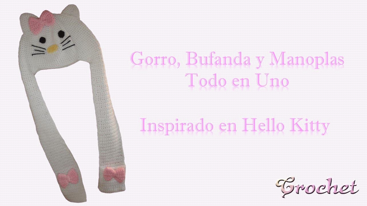 Gorro, bufanda y manoplas tejidas a crochet - inspirada en Hello ...