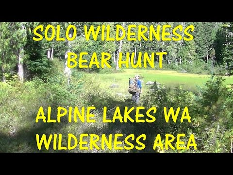 Great Solo Wilderness Overnight and unsuccessful Black Bear Hunt