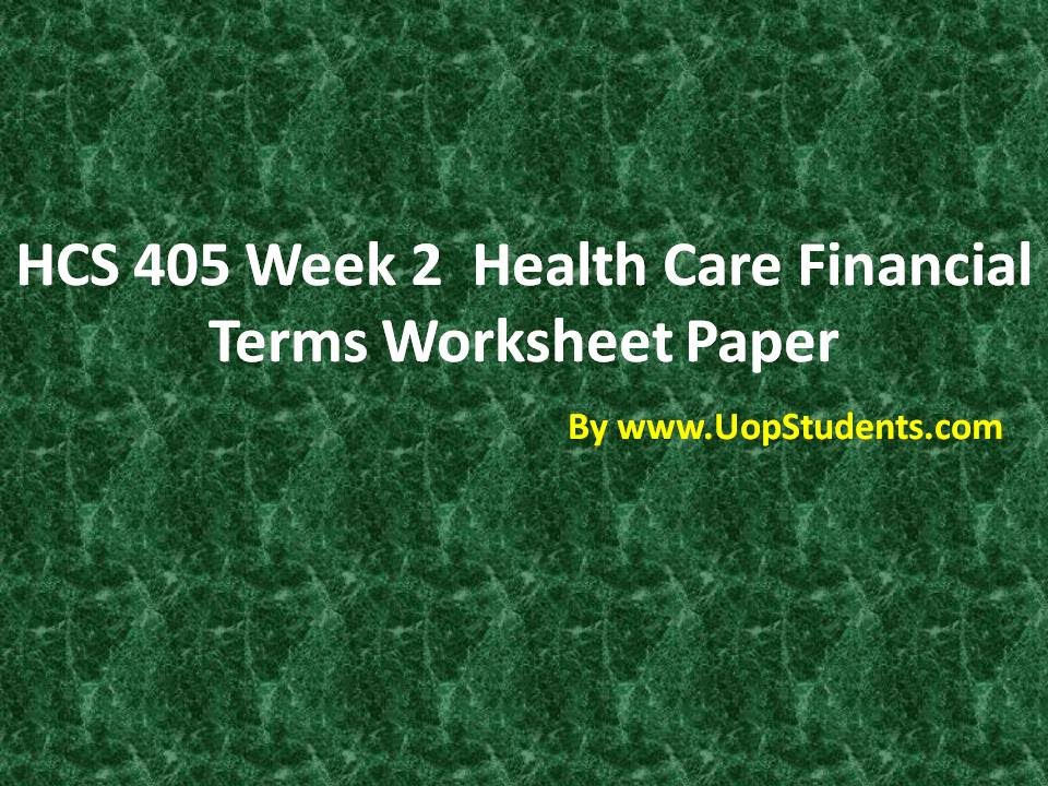 Hcs 405 healthcare financial terms