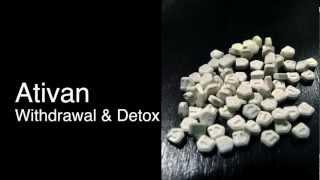Ativan Withdrawal and Ativan Detox