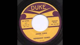 PEPPERMINT HARRIS - ANGEL CHILD - DUKE