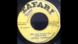 Little Roy - Jah Can Count On I / Version